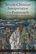 Jewish-Christian Interpretation of the Pentateuch Paperback