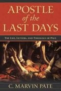 Apostle of the Last Days Paperback