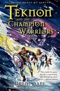 Teknon and the Champion Warriors Paperback