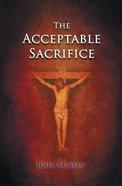 The Acceptable Sacrifice Paperback