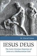 Iesus Deus Paperback