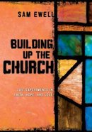 Building Up the Church Paperback