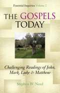 The Gospels Today Paperback
