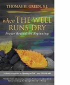 When the Well Runs Dry Paperback