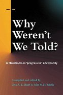 Why Weren't We Told Paperback