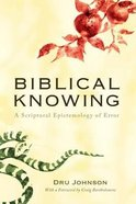 Biblical Knowing Paperback