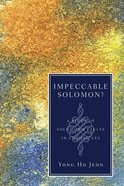Impeccable Solomon? a Study of Solomon's Faults in Chronicles Paperback