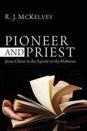 Pioneer and Priest Paperback