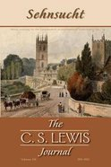 #05 and #06, 2011-2012 (#5 in Sehnsucht: The C.s. Lewis Journal Series) Paperback