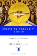 Christian Community in History (Volume 2) Paperback