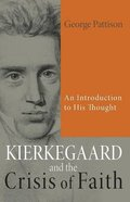 Kierkegaard and the Crisis of Faith