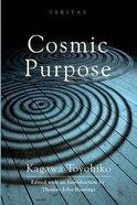 Cosmic Purpose (#12 in Veritas Series) Paperback