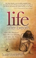 Life After Breath Paperback