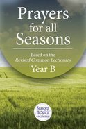 Prayers For All Seasons (Year B) Paperback