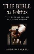The Bible as Politics