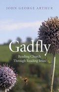 Gadfly: Reading Church Through Reading Jesus Paperback