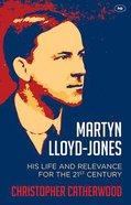 Martyn Lloyd-Jones Paperback