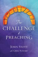 The Challenge of Preaching Paperback