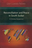 Reconciliation and Peace in Southern Sudan