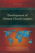 Development of Chinese Church Leaders Paperback
