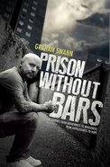 Prison Without Bars Paperback