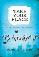Take Your Place Paperback