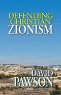 Defending Christian Zionism Paperback
