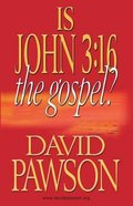 Is John 3: 16 the Gospel? Paperback