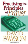 Practising the Principles of Prayer Paperback
