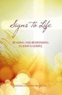 Signs to Life Paperback