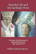 Benedict, Me and the Cardinals Three Paperback