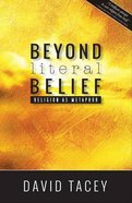 Beyond Literal Belief: Religion as Metaphor Paperback