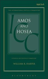 Amos and Hosea (International Critical Commentary Series)