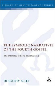 The Symbolic Narratives of the Fourth Gospel
