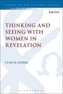 Thinking and Seeing With Women in Revelation (Library Of New Testament Studies Series)