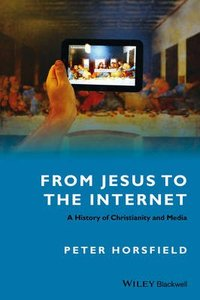 From Jesus to the Internet