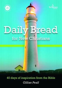 Daily Bread For New Christians