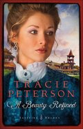 A Beauty Refined (#02 in Sapphire Brides Series) Hardback