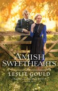 Amish Sweethearts (#02 in Neighbors Of Lancaster County Series) Paperback
