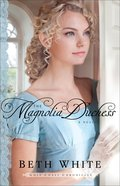 The Magnolia Duchess (#03 in Gulf Coast Chronicles Series) Paperback