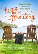 The Gift of Friendship Hardback