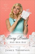 Every Bride Has Her Day (#03 in Brides With Style Series) Paperback