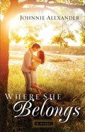 Where She Belongs (#01 in Misty Willow Series) Paperback