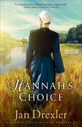 Hannah's Choice (#01 in Journey To Pleasant Prairie Series) Paperback