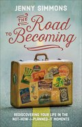 The Road to Becoming Paperback