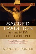 Sacred Tradition in the New Testament Hardback