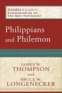 Philippians and Philemon (Paideia Commentaries On The New Testament Series)