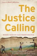 The Justice Calling Hardback