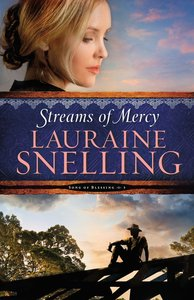 Streams of Mercy (Large Print) (#03 in Song Of Blessing Series)