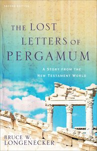 The Lost Letters of Pergamum: A Story From the New Testament World (2nd Edition)